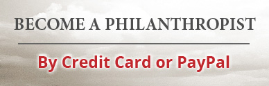 Become a philanthropist by Credit Card or PayPal